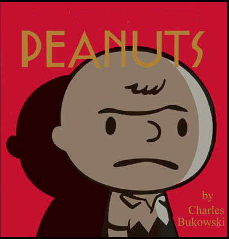Peanuts by Charles Bukowski